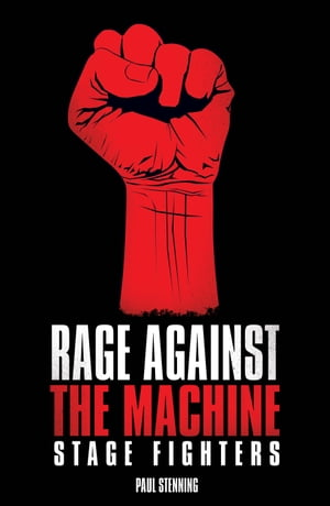 Rage Against The Machine - Stage Fighters