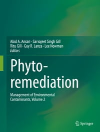 Phytoremediation: Management of Environmental Contaminants, Volume 2