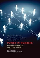 Power in Numbers: UNITAID, Innovative Financing, and the Quest for Massive Good