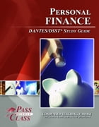 DSST Personal Finance DANTES Test Study Guide by Pass Your Class Study Guides