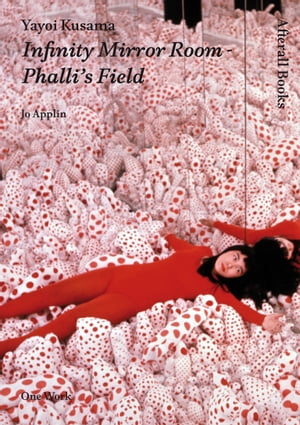 Yayoi Kusama: Infinity Mirror Room - Phalli's Field by Jo Applin