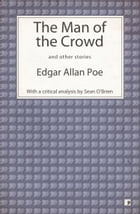 The Man of the Crowd and other stories by Edgar Allan Poe