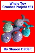 Whale Toy Crochet Project #31