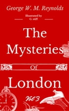 The Mysteries of London Vol 3 of 4 by George W. M. Reynolds
