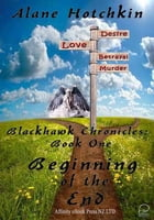 Beginning Of The End by Alane Hotchkin