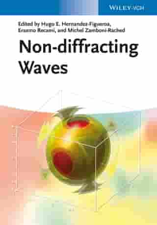 Non-diffracting Waves by Hugo E. Hernández-Figueroa
