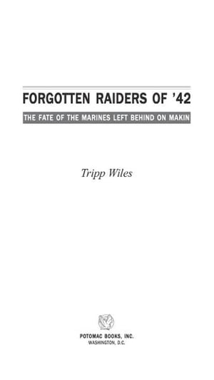Forgotten Raiders of '42: The Fate of the Marines Left Behind on Makin