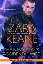 The Navy SEAL's Accidental Wife by Zara Keane