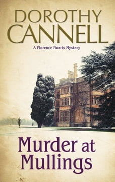 Murder at Mullings: A 1930s country house murder mystery