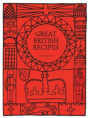 British Cookbook: Great British Recipes