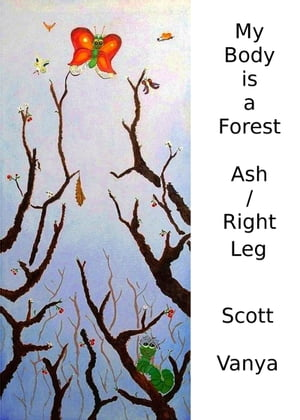 My Body is a Forest-Ash/Right Leg