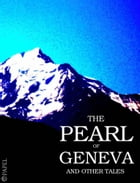 The Pearl of Geneva and other tales by Samuel-Henry Berthoud