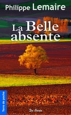 La Belle absente by Philippe Lemaire