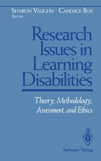 Research Issues in Learning Disabilities: Theory, Methodology, Assessment, and Ethics