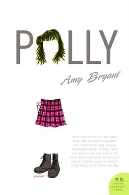 Book Polly: A Novel by Amy Bryant