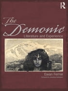 The Demonic: Literature and Experience