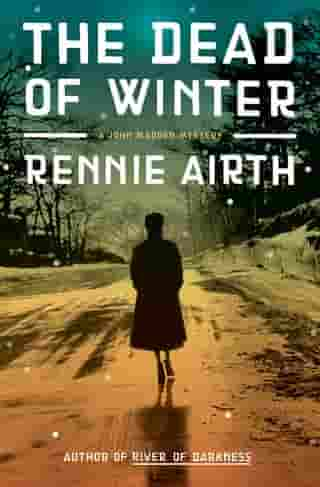 The Dead of Winter Book 3: A John Madden Mystery Set In World War II England by Rennie Airth