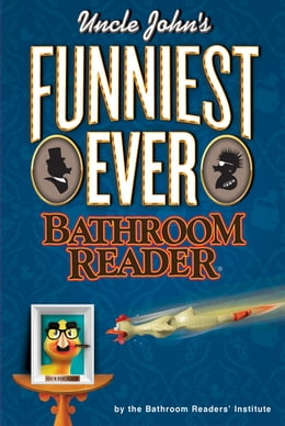 Book Uncle John's Funniest Ever Bathroom Reader by Bathroom Readers' Institute
