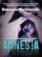 Amnesia by Domenico Martusciello