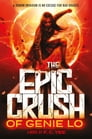 The Epic Crush of Genie Lo Cover Image