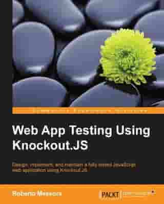 Web App Testing Using Knockout.JS by Roberto Messora