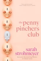 The Penny Pinchers Club: A Novel