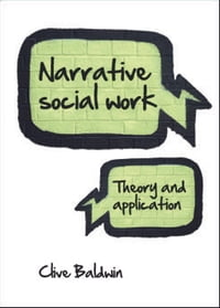 Narrative social work: Theory and application
