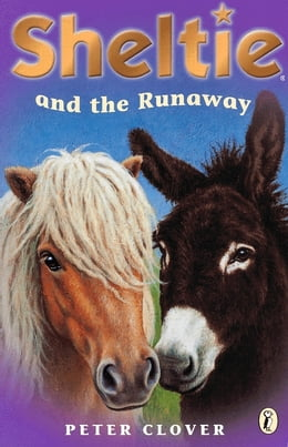 Book Sheltie and the Runaway by Peter Clover