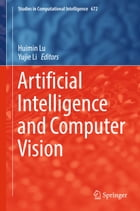 Artificial Intelligence and Computer Vision by Yujie Li