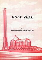 Holy Zeal by H.H. Pope Shenouda III