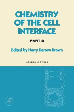 Book Chemistry of the Cell Interface Part B by Brown, Harry