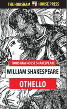 Othello: The Tragedy of the Moor of Venice by William Shakespeare