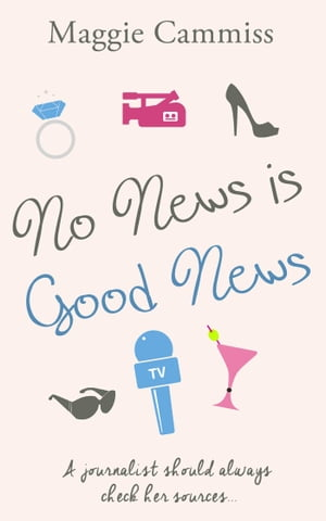 No News is Good News by Maggie Cammiss