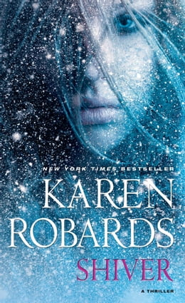 Book Shiver by Karen Robards