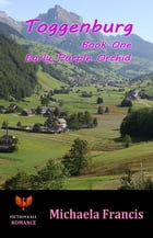 Toggenburg: Book 1 - Early Purple Orchid by Michaela Francis
