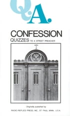 Confession Quizzes: To a Street Preacher by Rev Fr. Rumble