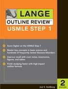 Lange Outline Review : USMLE Step 1, Second Edition: USMLE Step 1, Second Edition by Joel S. Goldberg