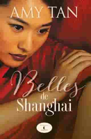Belles de Shanghai by Amy Tan