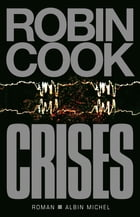 Crises by Robin Cook