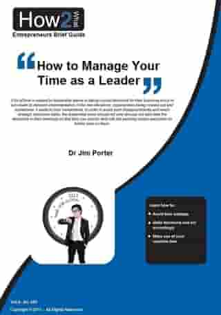 How to Manage Your Time as a Leader by Dr Jim Porter