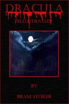 Dracula (illustrated) by Bram Stoker