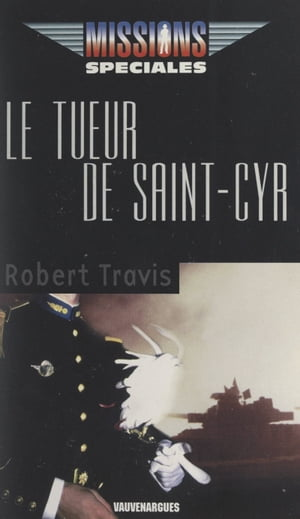 Le tueur de Saint-Cyr by Robert Travis