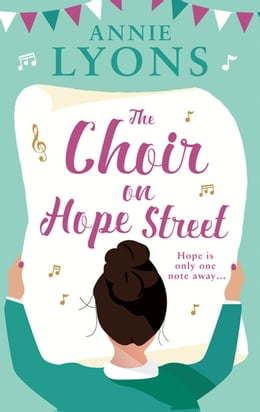 Book The Choir on Hope Street: The perfect holiday read full of hope, friendship and love by Annie Lyons