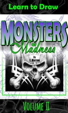 Monsters of Madness Vol.2 by Eric Morrow