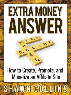 Extra Money Answer by Shawn Collins