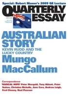Quarterly Essay 36 Australian Story: Kevin Rudd and the Lucky Country by Mungo MacCallum