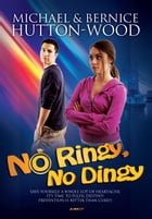 No Ringy, No Dingy! by Michael Hutton-Wood