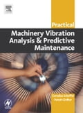Practical Machinery Vibration Analysis and Predictive Maintenance 5214b7ec-4245-46d8-b992-39bea4b97174