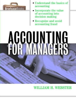 Book Accounting for Managers by Webster, William