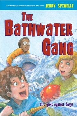 Book The Bathwater Gang by Jerry Spinelli